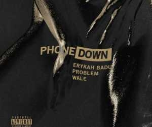 Erykah Badu - Phone Down (Remix) Ft. Wale & Problem
